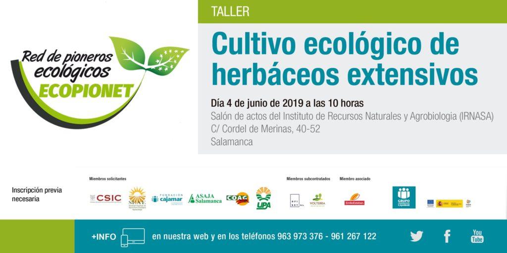 Taller de cultivo ecológico de herbáceos en extensivo @ Salón de actos del Instituto de Recursos Naturales y Agrobiologia (IRNASA). C/ Cordel de Merinas, 40-52. Salamanca