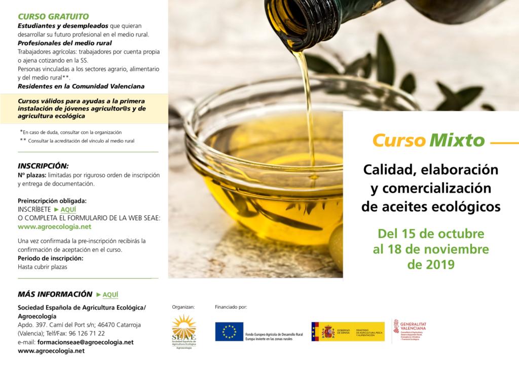 Curso mixto: Calidad, elaboración y comercialización de aceites ecológicos @ Plataforma de Formación SEAE. La ubicación de la sesión presencial se indicará a l@s alumn@s