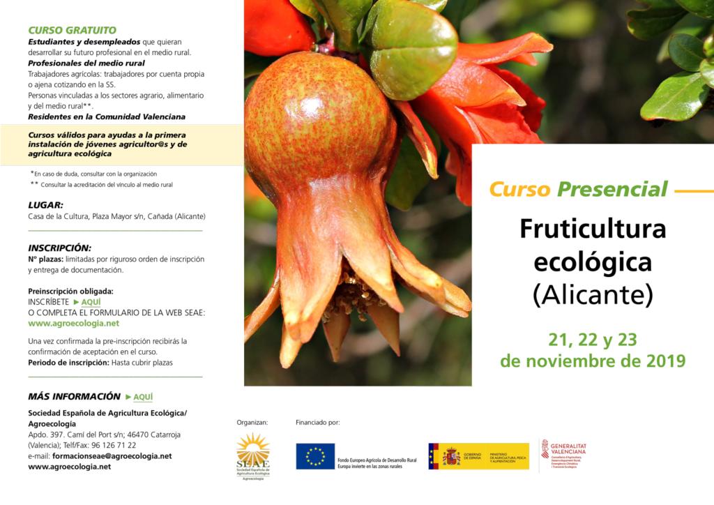 Curso presencial: Fruticultura ecológica @ Casa de la Cultura, Plaza Mayor s/n, Cañada (Alicante)