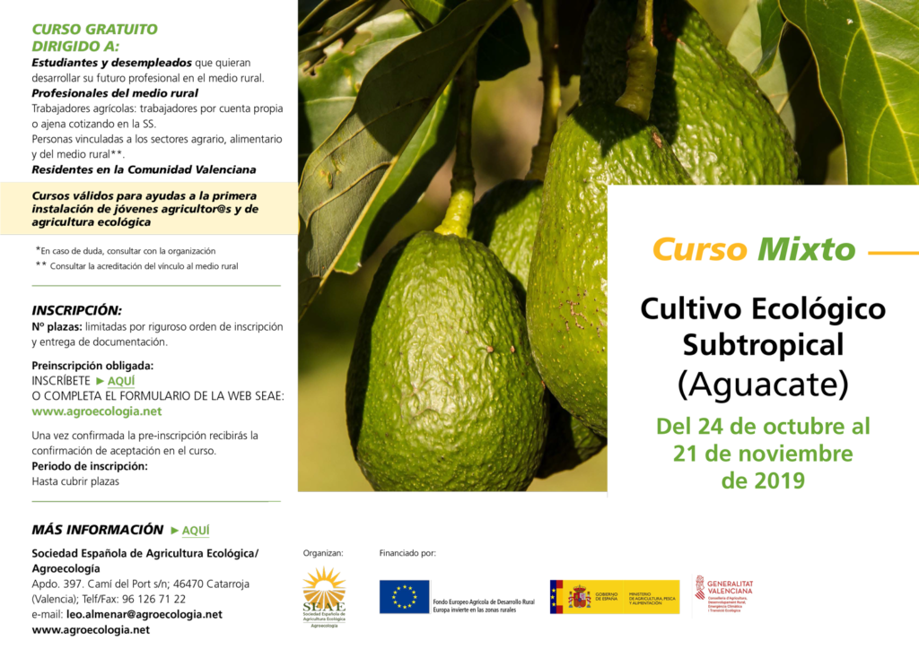 Curso mixto: Cultivo ecológico subtropical (Aguacate) @ Plataforma de Formación SEAE. La ubicación de la sesión presencial se indicará a l@s alumn@s