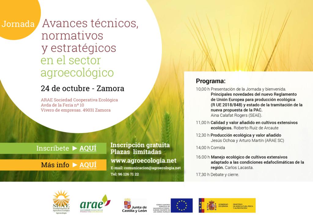 Jornada: Avances técnicos, normativos y estratégicos en el sector agroecológico @ ARAE. Sociedad Cooperativa Ecológica Avda de la Feria nª 10 Vivero de empresas. 49031 Zamora
