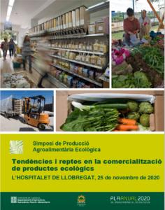 7º Simposio de producciones agroalimentarias ecológicas: Tendencias y retos en la comercialización de productos ecológicos @ Espai Bital, Carrer de José Agustín Goytisolo, 22, 28, 08908 L'Hospitalet de Llobregat, Barcelona
