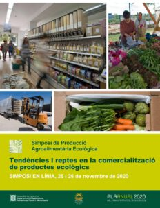 7è Simposi de produccions agroalimentàries ecològiques: Tendències i reptes en la comercialització de productes ecològics @ Plataforma Virtual SEAE