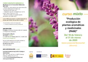 """Curso mixto: """"Producción ecológica de plantas aromáticas y medicinales (PAM)"""" @ Plataforma de Formación Online SEAE. La ubicación de la sesión presencial se indica en la información del curso"""