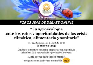 """Debates online SEAE: """"La agroecología ante los retos y oportunidades de la crisis climática, alimentaria y sanitaria""""."""