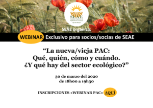 """Webinar """"La vieja/nueva PAC: qué, quién, cómo y cuándo. ¿Y qué hay del sector ecológico?"""""""