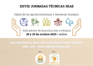 XXVIII Jornadas Técnicas SEAE. Salud de los agroecosistemas y bienestar humano: Indicadores de la producción ecológica @ Plataforma SEAE de videoconferencias