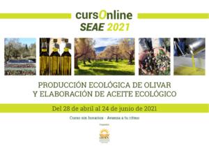 Curso online: Producción ecológica de olivar y elaboración de aceite ecológico. @ Plataforma SEAE de Formación online