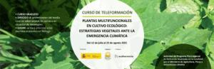 Curso: Plantas multifuncionales en cultivo ecológico: Estrategias vegetales ante la emergencia climática. @ Plataforma SEAE de Formación online